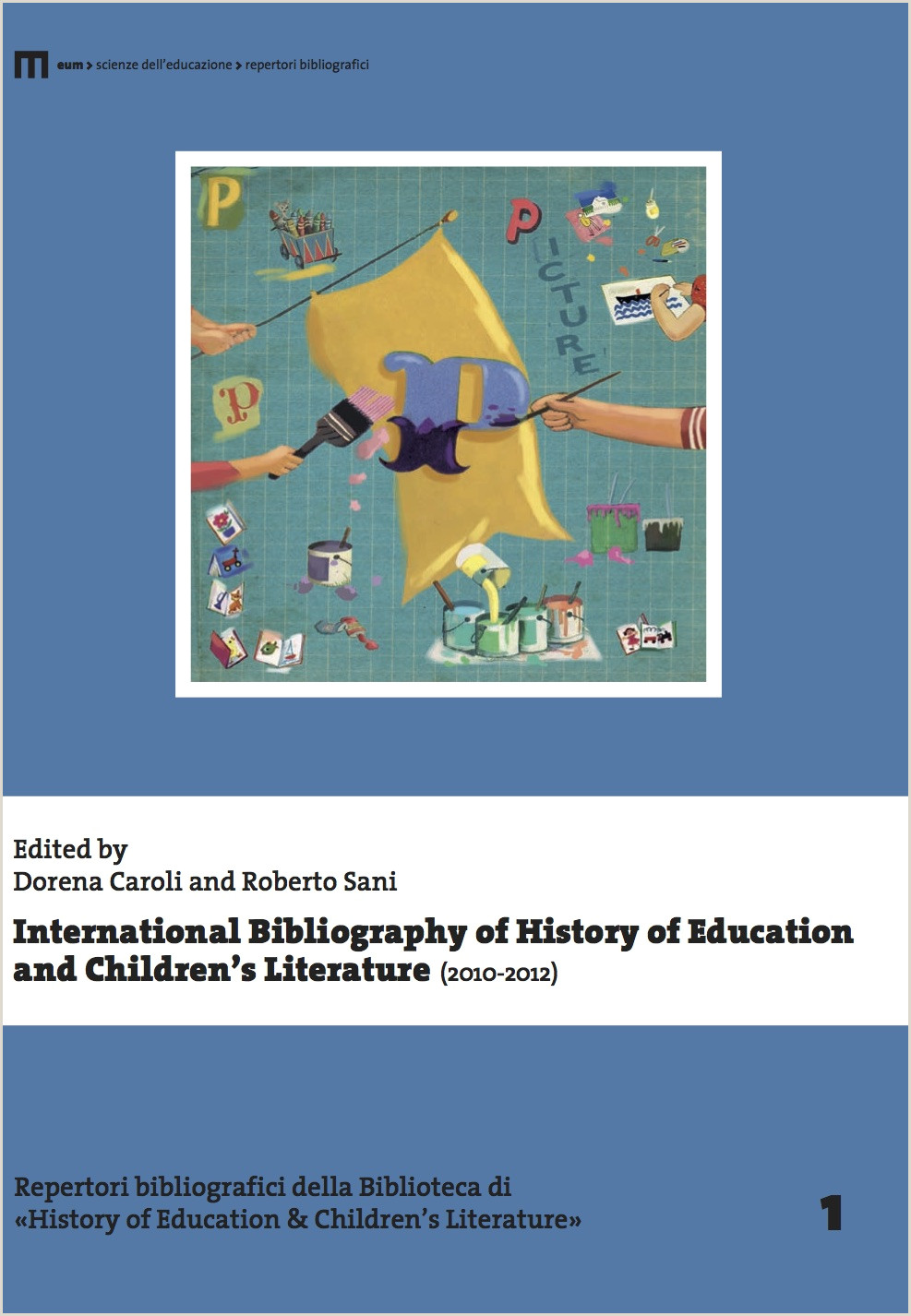 Caroli D & Sani L Eds International Bibliography of