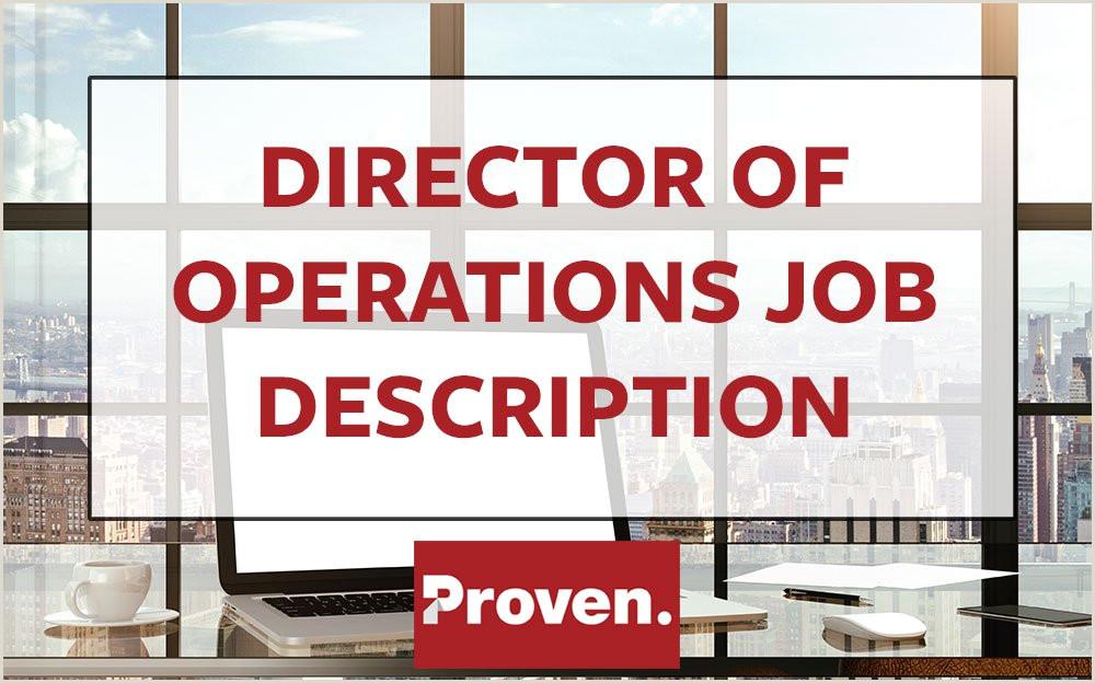 The Perfect Director of Operations Job Description – Proven