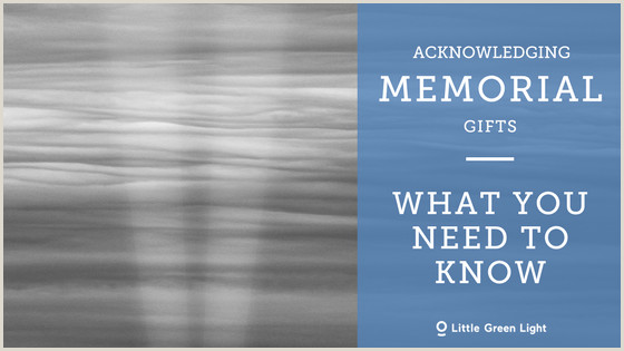 Acknowledging memorial ts What you need to know • Little