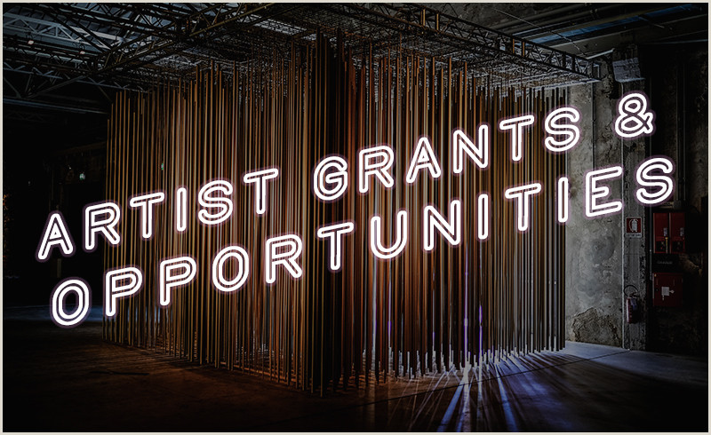 plete Guide to 2019 Artist Grants & Opportunities