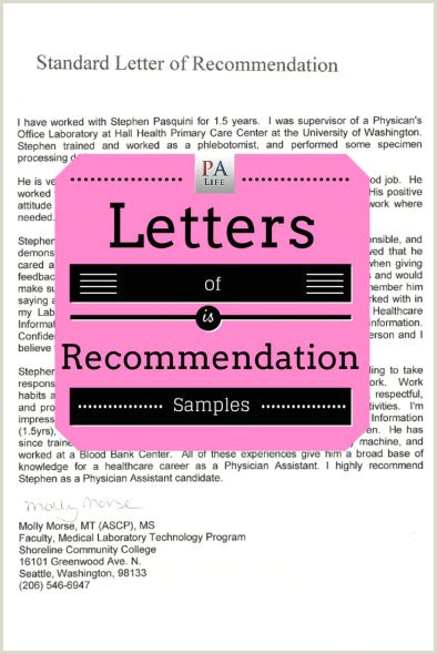 Physician Assistant School Application Re mendation Letter