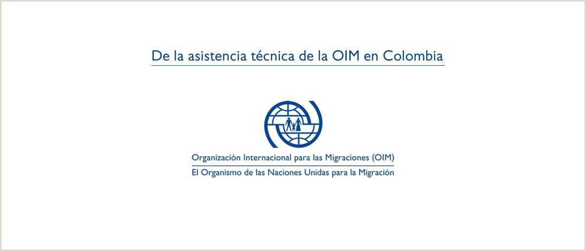 Modelos De Hoja De Vida 2019 Colombia organizaci³n Internacional Para Las Migraciones