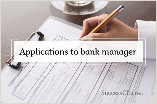 Application letter to Bank Manager Format Types Tips