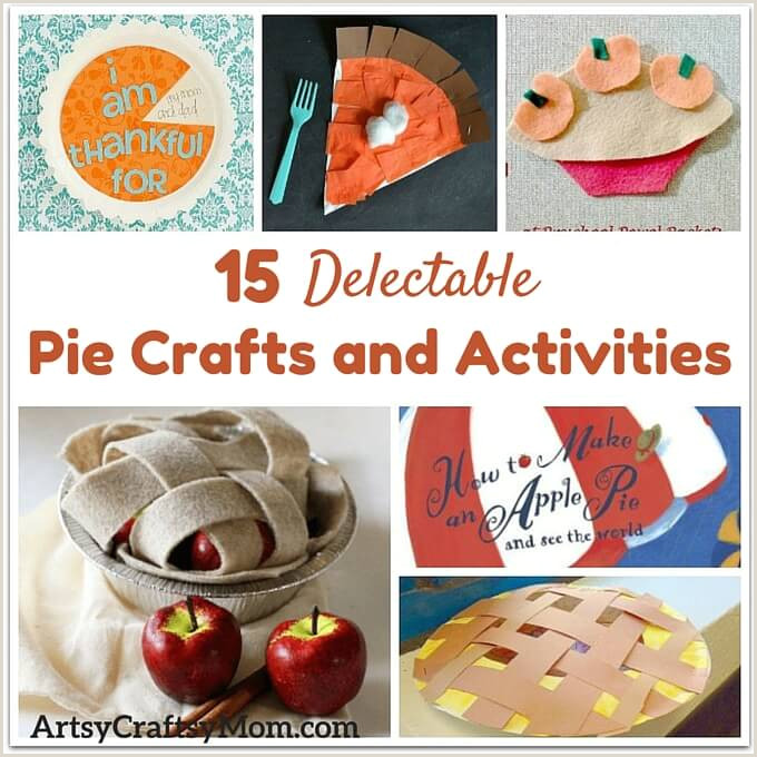 15 Delectable Pie Crafts and Activities for Fall