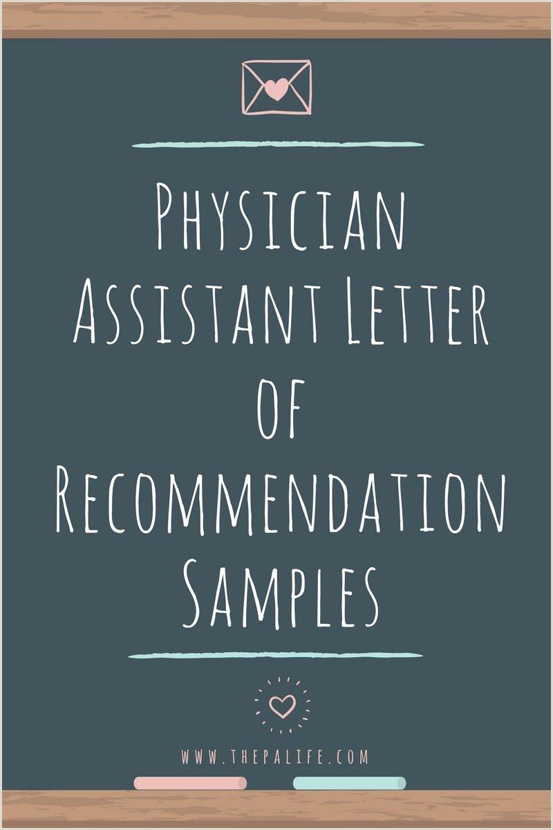 Physician Assistant School Application Re mendation Letter