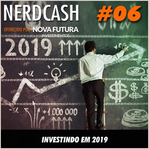 NerdCash 06 Investindo em 2019 from NerdCast on RadioPublic