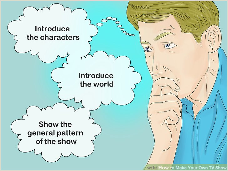 3 Ways to Make Your Own TV Show wikiHow