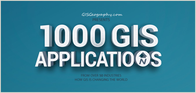 Resume format for Gis Job 1000 Gis Applications & Uses How Gis is Changing the World