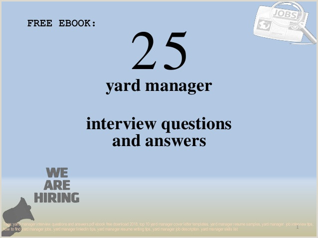 Top 25 yard manager interview questions and answers pdf