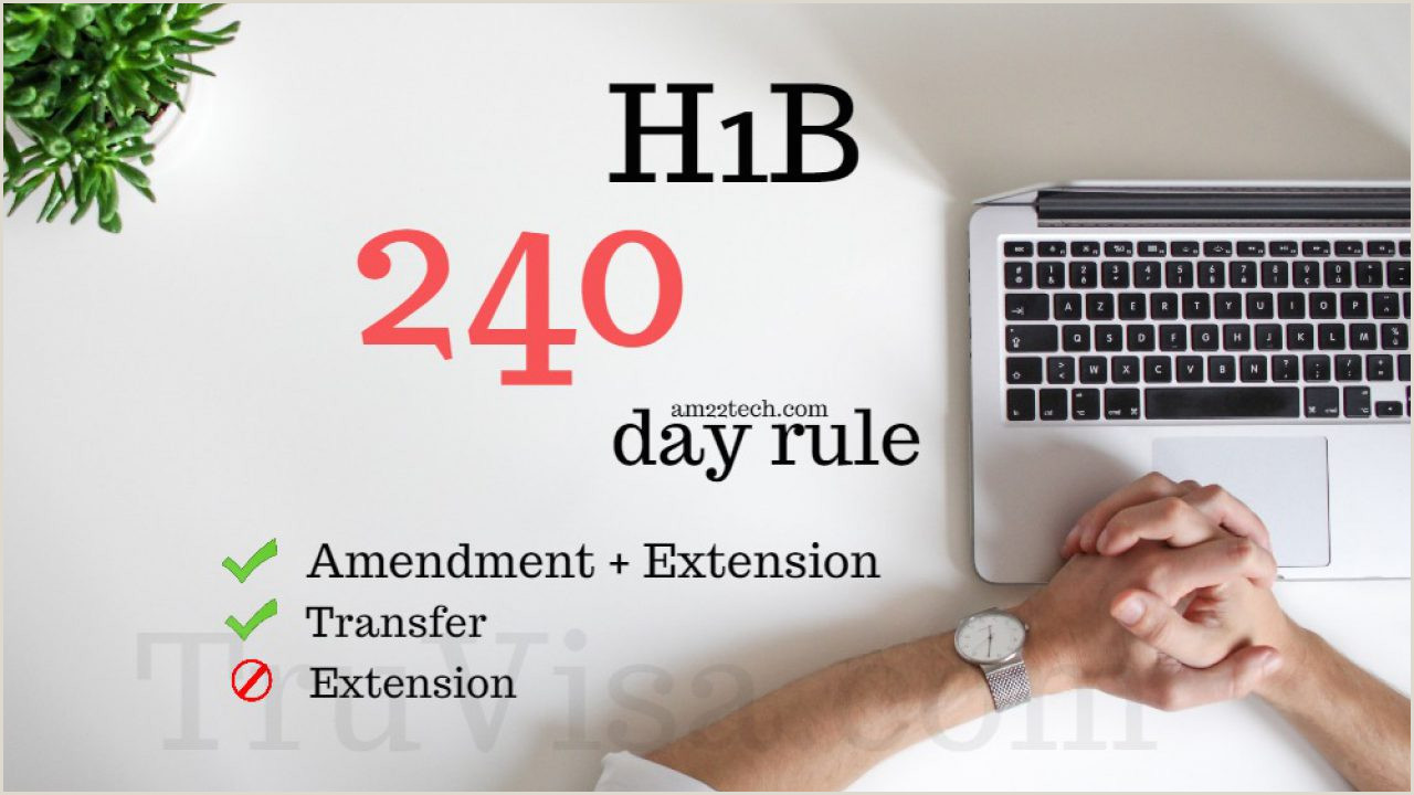 H1B Extension 240 Day Rule Allows Stay in US after i94