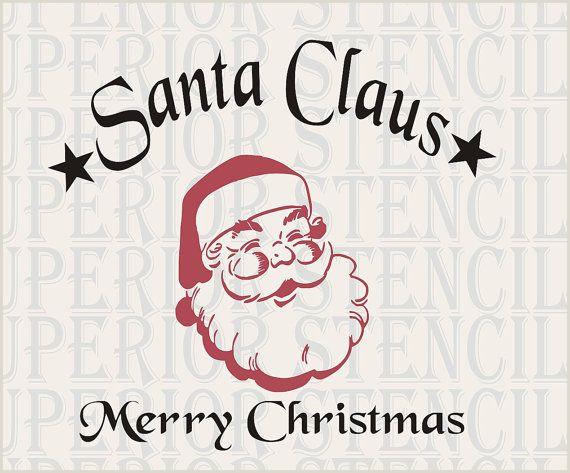 "Santa Claus Patterns Printable Vintage Santa Claus Merry Christmas Stencil Large 11""tall X"