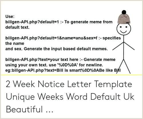 Simple 2 Week Notice Use Billgen Api Default 1 to Generate Meme From Default