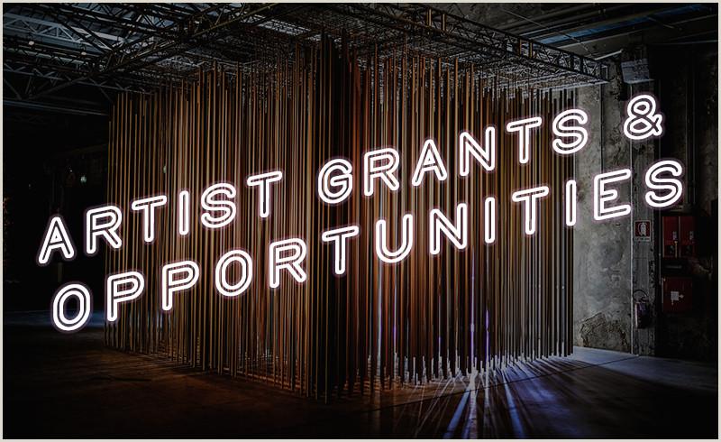 plete Guide to 2019 Artist Grants & Opportunities