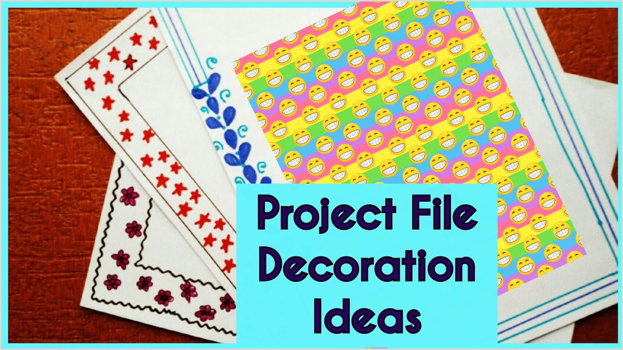 Project File Design & Decoration ideas New 2017 Border Designs For School Project
