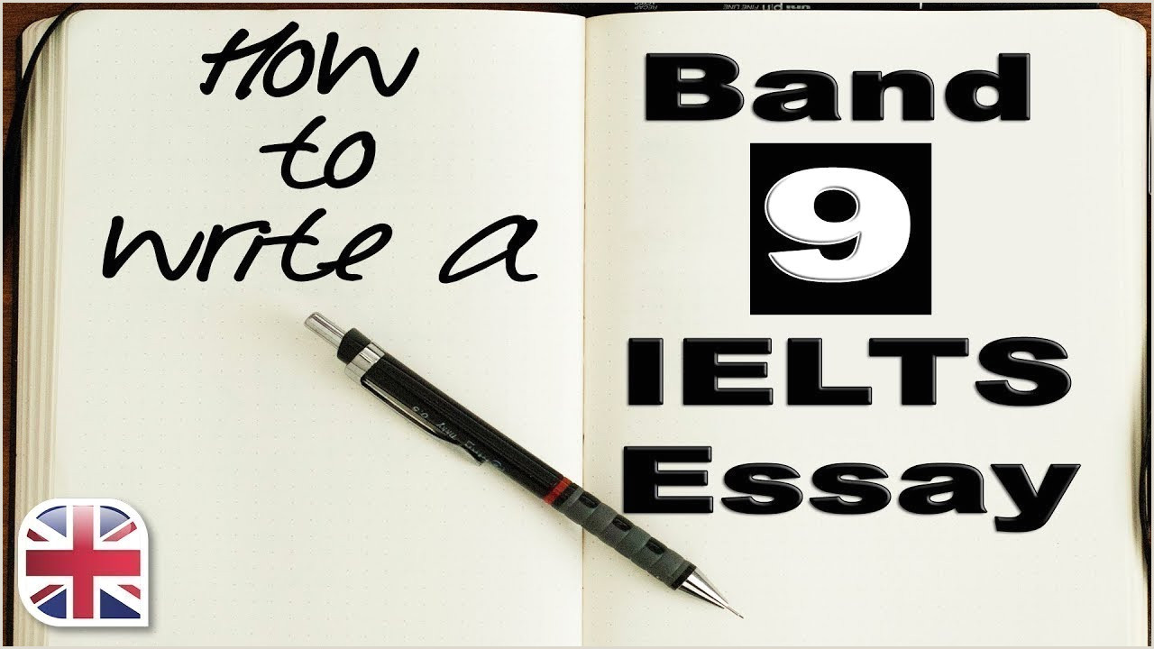 How to Write a Band 9 IELTS Essay IELTS Writing Lesson
