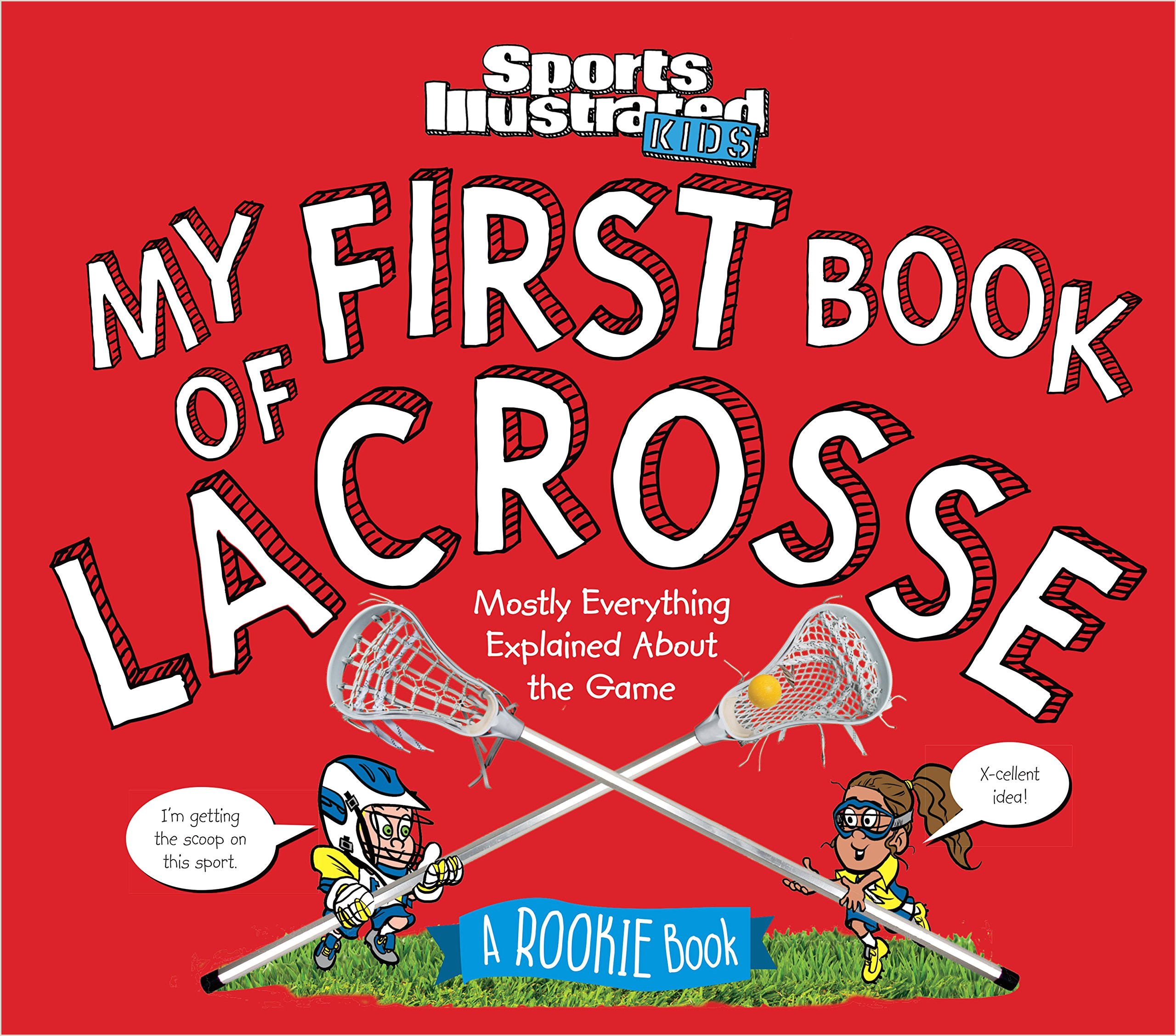 Sports Illustrated Magazine Template My First Book Of Lacrosse A Rookie Book A Sports