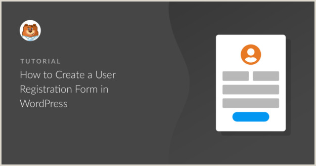How to Create a WordPress User Registration Form