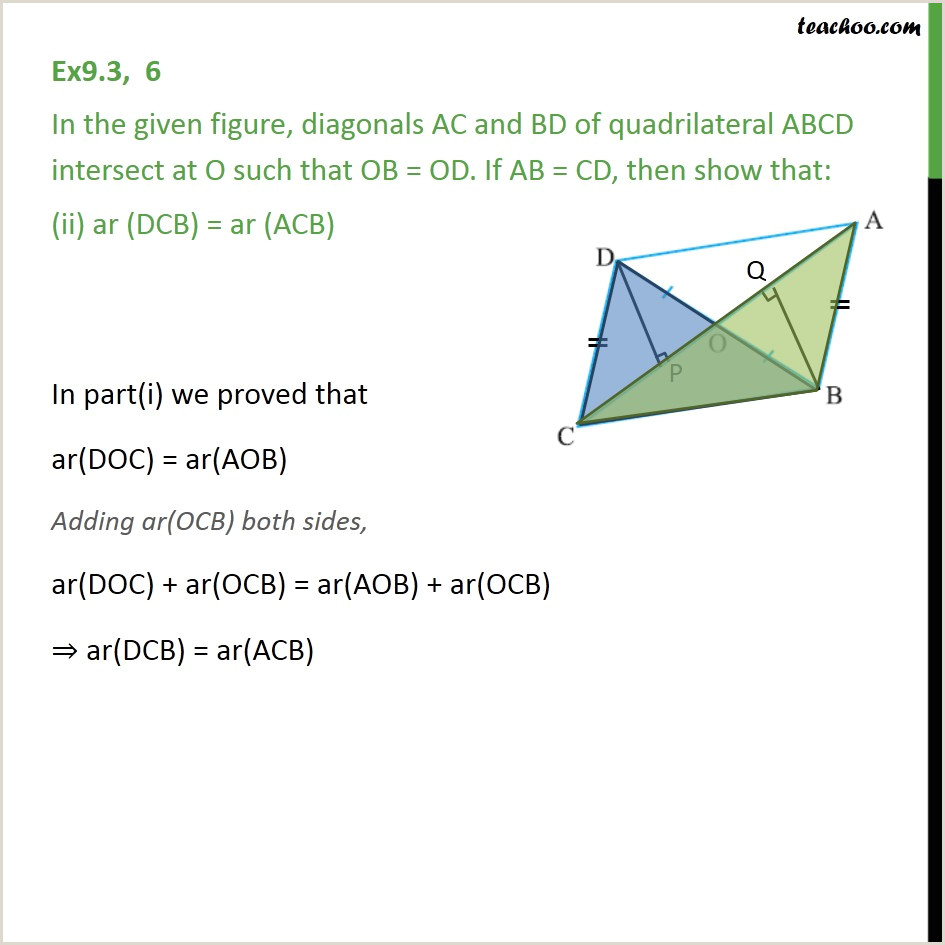 Ex 9 3 6 In figure diagonals AC and BD of quadrilateral