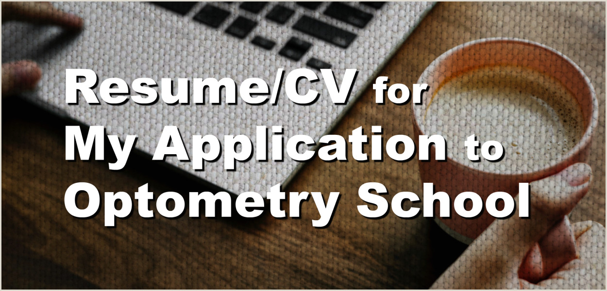 Student Ambassador Resume Optometry Admissions Blog – southern California College Of
