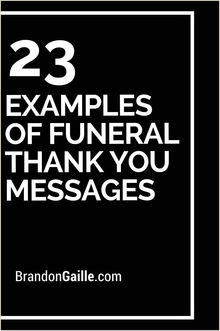 Thank You Note for Newspaper after Funeral 25 Examples Of Funeral Thank You Messages