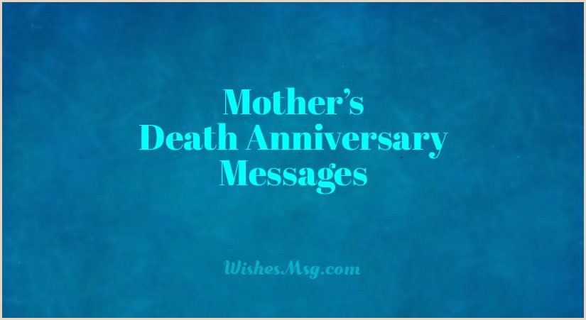 Death Anniversary Messages For Mother Remembrance Quotes