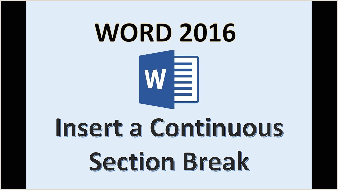 Word 2016 Continuous Section Break How To Insert Continuous Section Breaks on Page in MS 365 Add