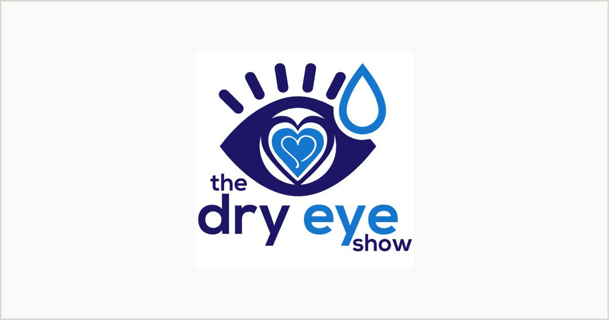 The Dry Eye Show With Optometrist Dr Travis Zigler on