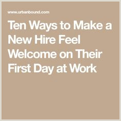 67 Best Wel ing New Hires images