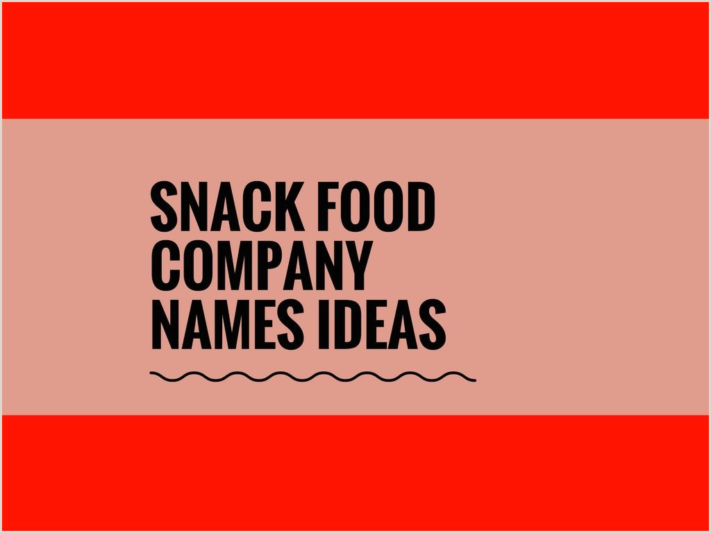 Attractive Names For Design Studio 498 Catchy Snack Food Pany Names