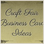 Best Business Cards For Crafters Business Card Ideas For Crafters And Artists