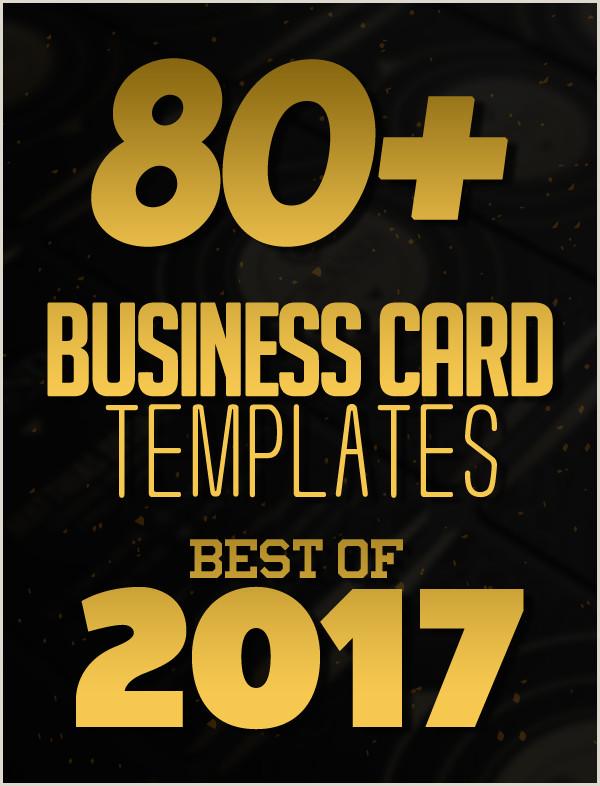 Business Card Designs Templates 80 Best Of 2017 Business Card Designs Design