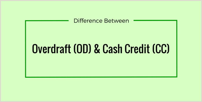 Business Card Details What Is Overdraft Od And Cash Credit Cc & Difference
