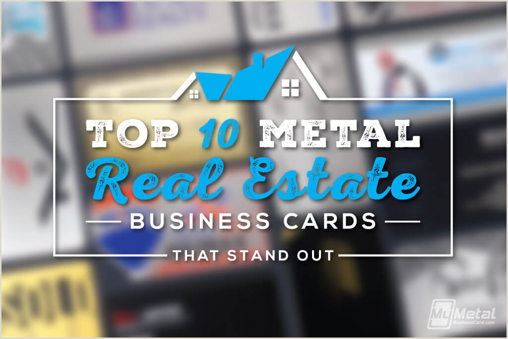 Cool Unique Business Cards For Realtors That Do Not Have To Much Stuff On It Top 10 Metal Business Cards For Realtors And Real Estate
