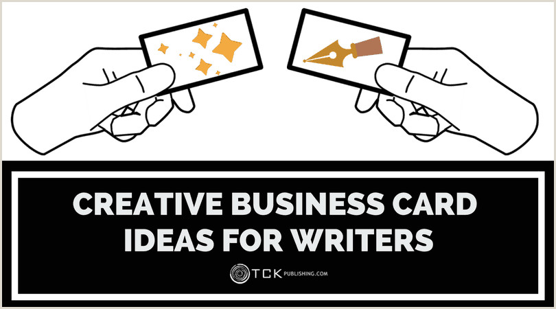 Creative Business Cards For Writers Creative Business Card Ideas For Your Brand Tck Publishing