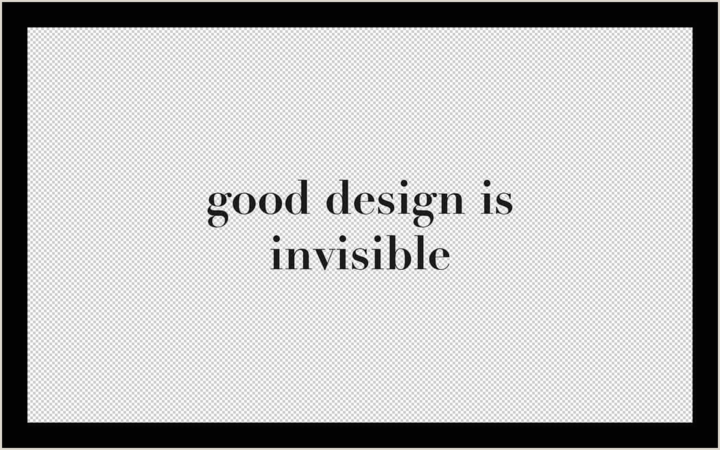 Good Design Is Invisible Quote Good Design Is Invisible Bad Design Is Everywhere