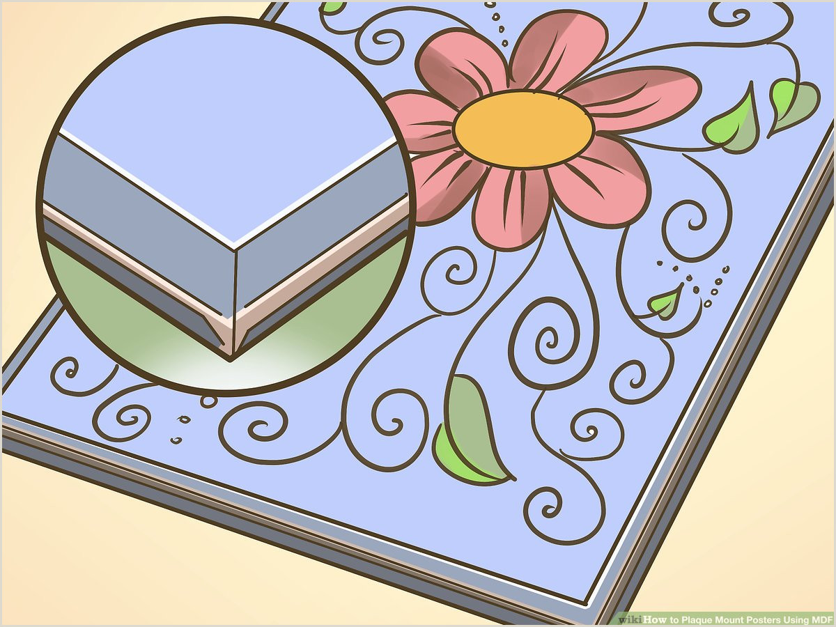 Large Poster Stand 4 Ways To Plaque Mount Posters Using Mdf Wikihow