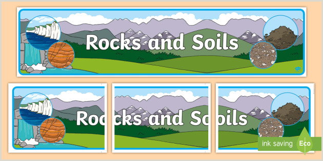 My Banner Is Clear Free Rocks And Soils Display Banner Teacher Made