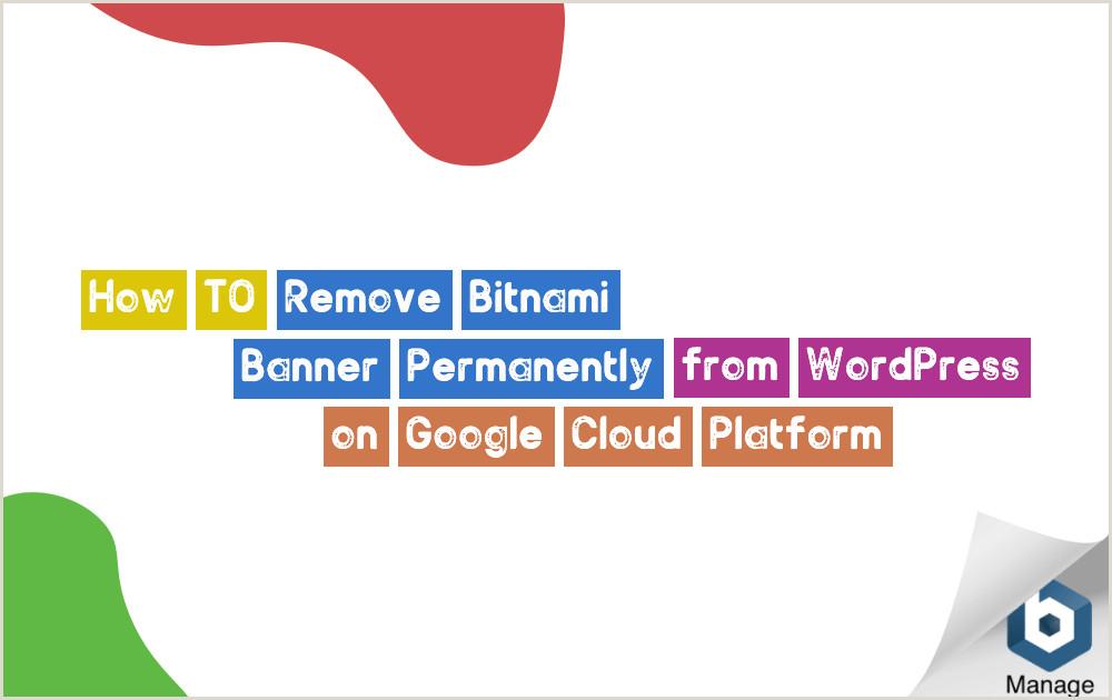 Pop Up Banner WordPress Plugin Remove Bitnami Banner Permanently From WordPress On Google Cloud