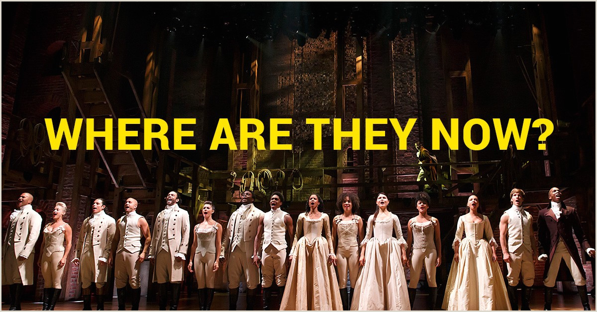 Post Up Banner Where Is The Original Cast Of Broadway S Hamilton Now