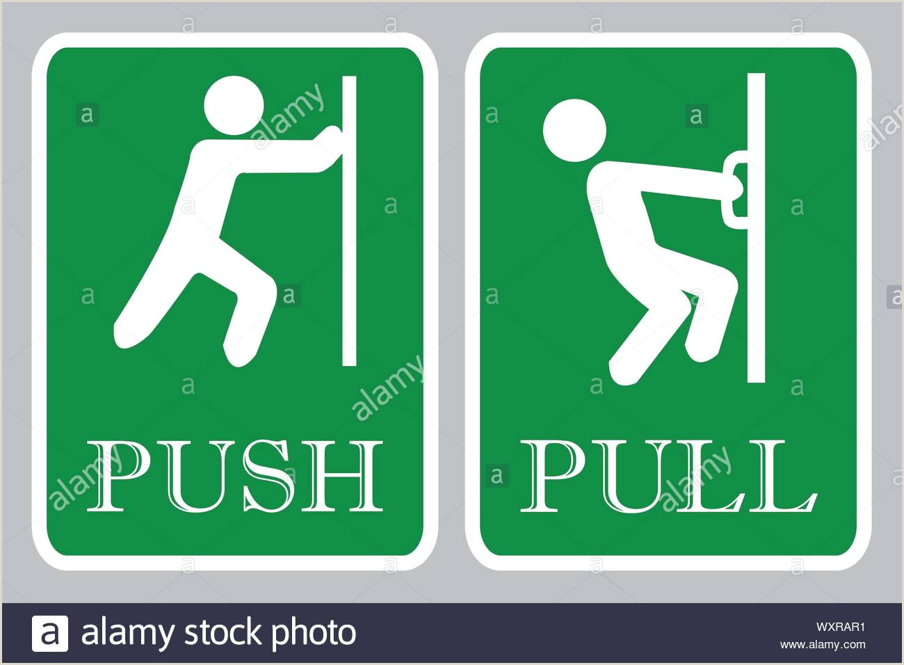 Pull Up Signage Push Pull Door Signs Push Pull Door Signs On Green