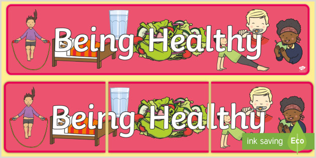 Self Standing Banner Free 👉 Being Healthy Display Banner Teacher Made