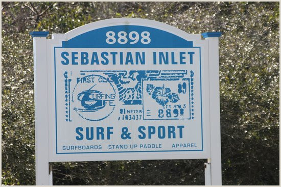 Stand Up Signage Store Sign Picture Of Sebastian Inlet Surf & Sport