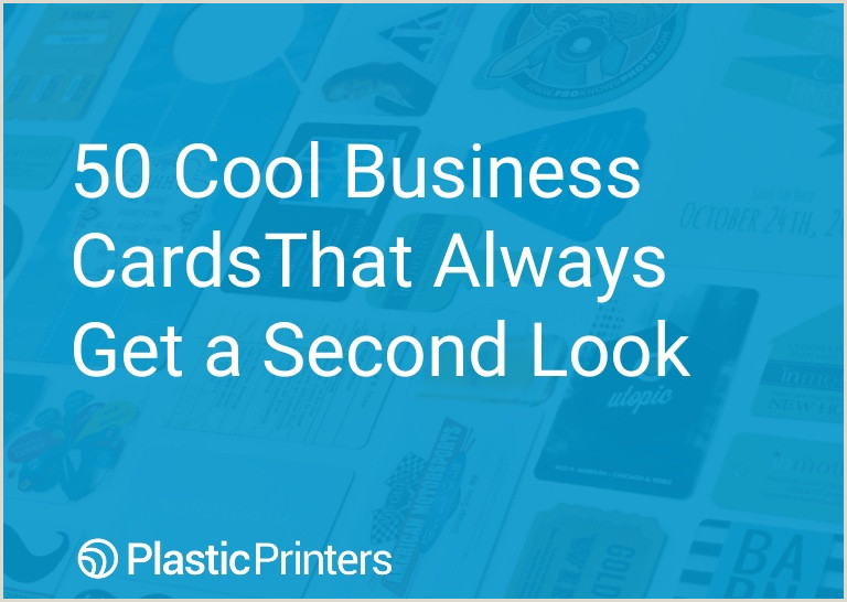 Unique Paper To Print Business Cards 50 Cool Business Cards That Always Get A Second Look