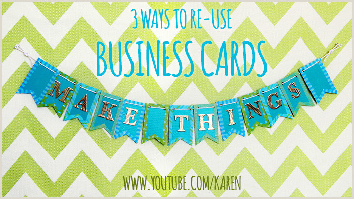 Uses For Old Business Cards 3 Diy Ways To Re Use Business Cards Karen Kavett