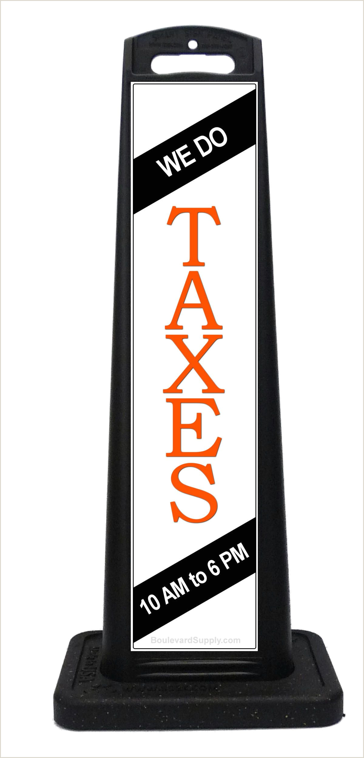 Vertical Signs And Banners Custom Sidewalk Signs For Taxprep Services Tax Business