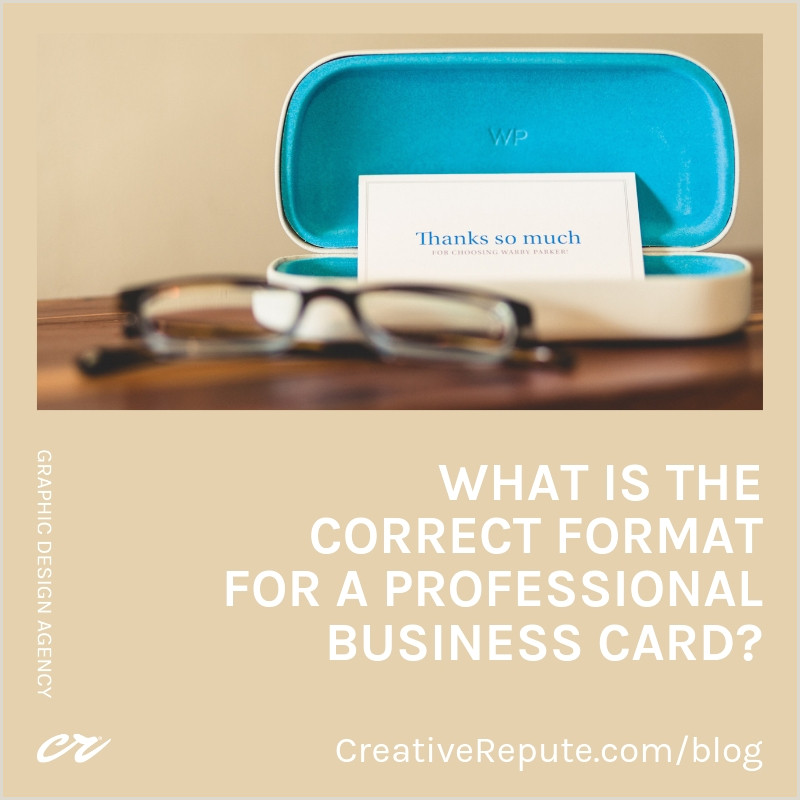 What Info Should Be On A Business Card What Is The Correct Format For A Professional Business Card