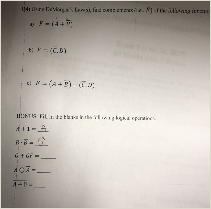 Which Of The Following Is The Best Example Of Complements? Solved Q4 Using Demorgan S Law S Find Plements I E