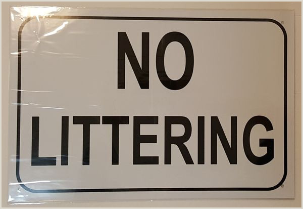 X Out Sign No Littering Sign–white Aluminum Aluminum Signs 12×18 In
