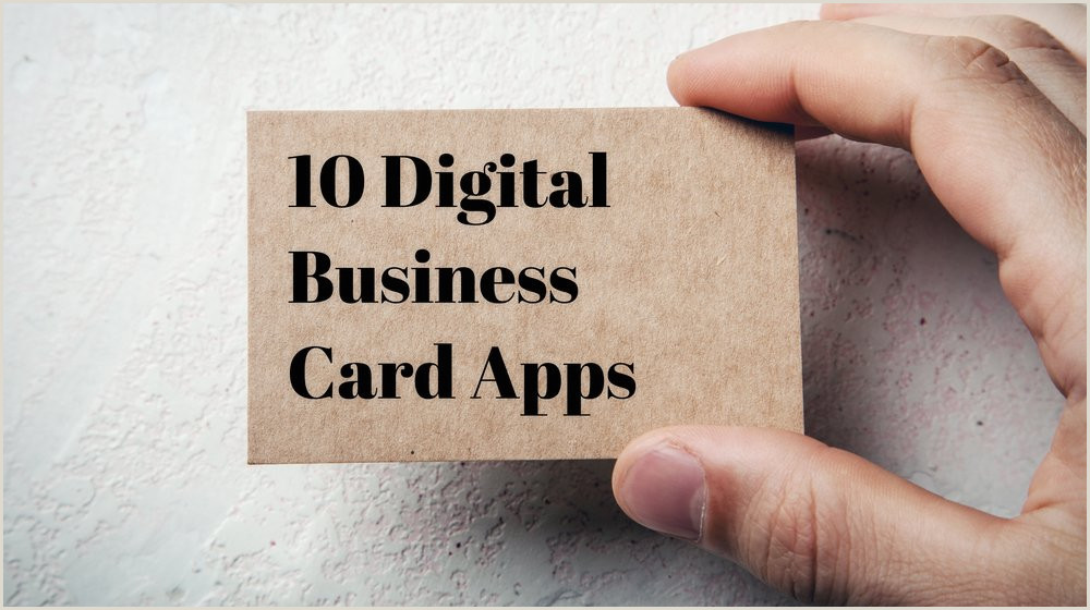 Best Business Cards App 10 Apps For Creating A Digital Business Card Small