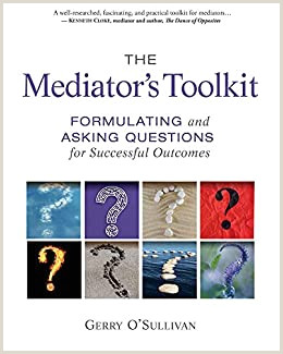 Best Business Cards For Meditors Attorneys The Mediator S Toolkit Formulating And Asking Questions For